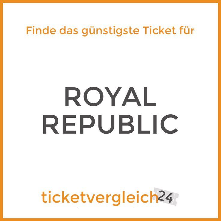 Best Auch ROYAL REPUBLIC kommen in K rze nach Deutschland M nchen Februar Hamburg