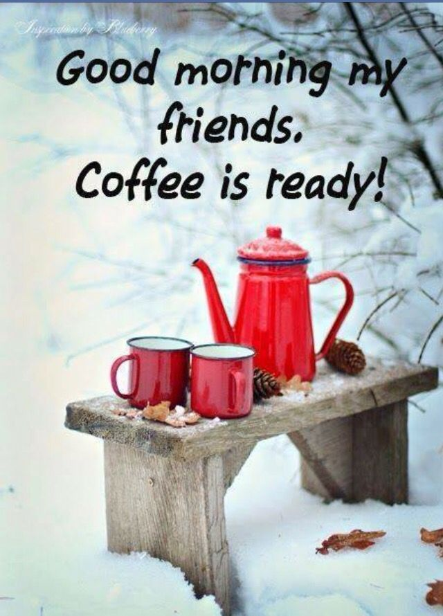 O Que é Good Morning Everyone Em Portugues : Good morning coffee is ready time pinterest