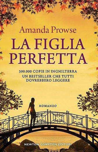 http://www.mariadonata.net/#!La-figlia-perfetta-di-Amanda-Prowse/cu6k/576e4a550cf27c385a76470c