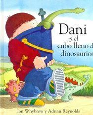 Dani y el cubo lleno de dinosaurios, Ian Whybrow. (VERDE)