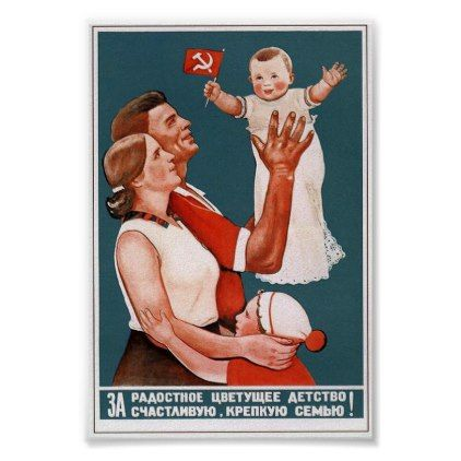 Vintage Soviet Nuclear Family Propaganda Poster - red gifts color style cyo diy personalize unique