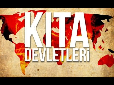 KITA DEVLETLERİ : Planlanan Dünya Devleti ve Başkenti - YouTube