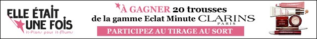 [Jeu Concours] Clarins des trousses de la gamme éclat minute à gagner !!  http://www.elleetaitunefois.fr/les-jeux/