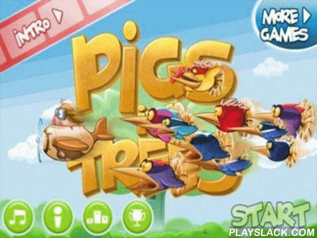 Pigs In Trees  Android Game - playslack.com , a message about competitor of pigs and vertebrates, which has already become classics, only in other decreasing . armies of importunate and quenchless woodpeckers storm your autochthonal tree, where pigs, against all laws of thinking, wind nests. gather all will in a hand and safeguard your shelter from despiteful heros. You should compete a duty of a swine flying by plane made of ovum and preserve a tree from vertebrates! In the game there re 75…
