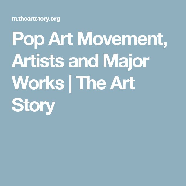 Pop Art Movement, Artists and Major Works   The Art Story
