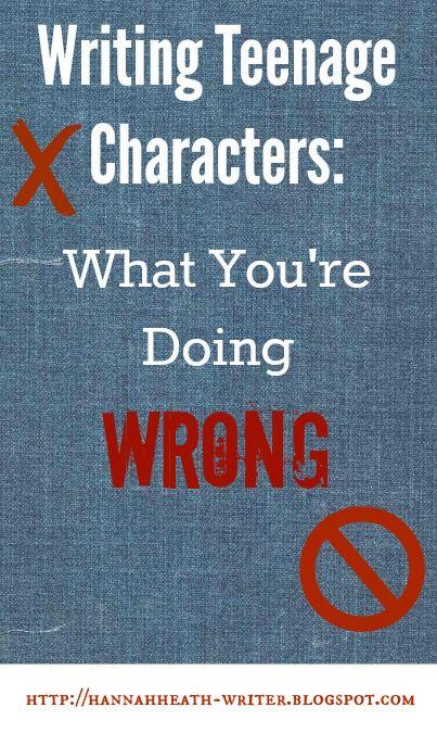 Hannah Heath: Writing Teenage Characters: What You're Doing Wrong