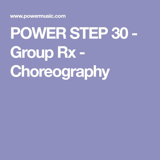 POWER STEP 30 - Group Rx - Choreography
