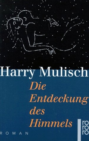 Die Entdeckung des Himmels  The Discovery of Heaven, Harry Mulisch