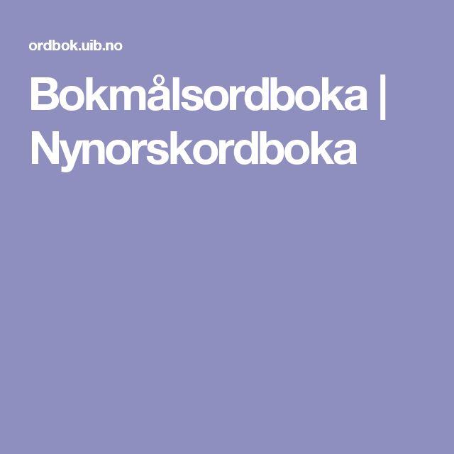 Bokmålsordboka | Nynorskordboka
