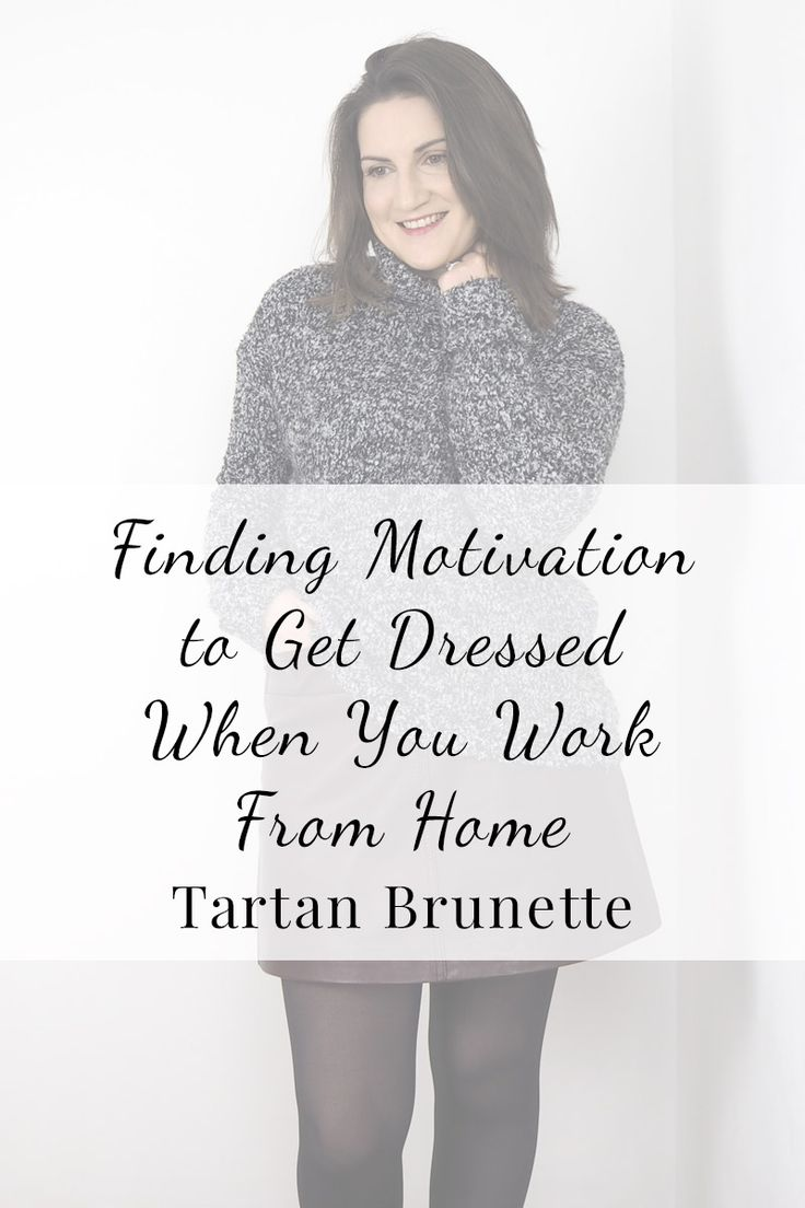 Do you struggle to find the motivation to get dressed in the morning when you know you're going to be in the house all day. When you work from home it can be tempting to stay in PJs all day but getting dressed can make you more productive.