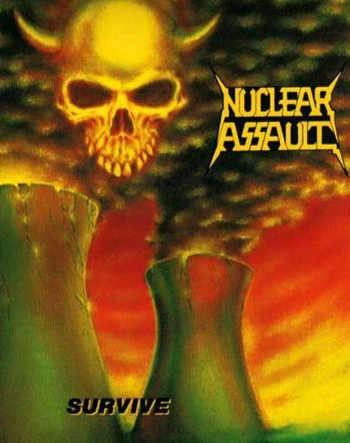 NUCLEAR ASSAULT SURVIVE