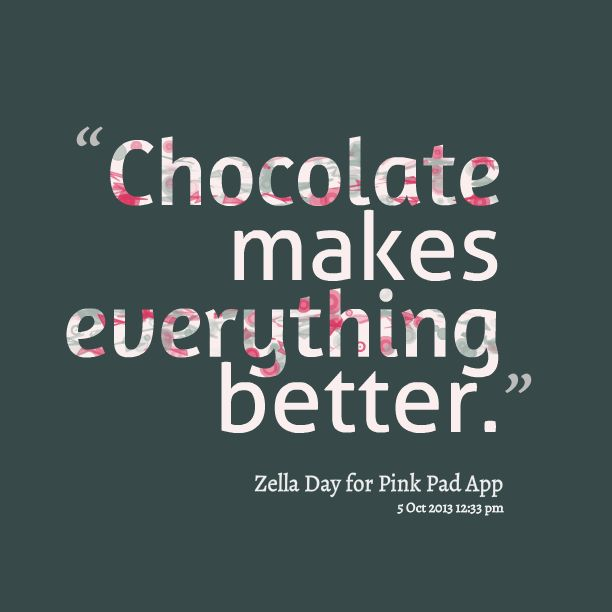 1000 Chocolate Quotes On Pinterest: 20 Best Images About Chocolate Quotes On Pinterest