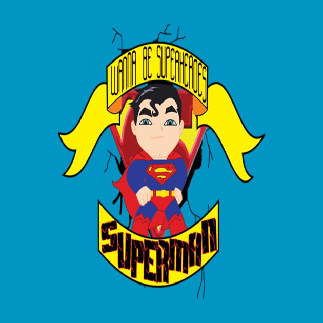 Check out this awesome 'WANNA+BE+SUPERHEROES_SUPERMAN' design on TeePublic! http://bit.ly/1thPjI6