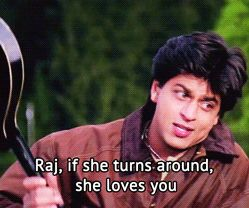 DDLJ. Told myself this once, and it's true.