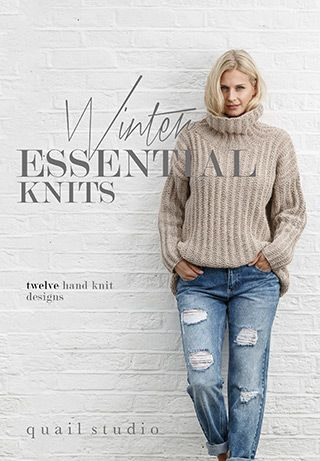 Winter Essential Knits A collection of 12 classic designs for women by Quail Studio. Designed to be an appealing collection where each design is wearable, and can be styled in different ways-completing your essential winter wardrobe | English Yarns http://englishyarns.co.uk/rowan-winter-essential-knits.html
