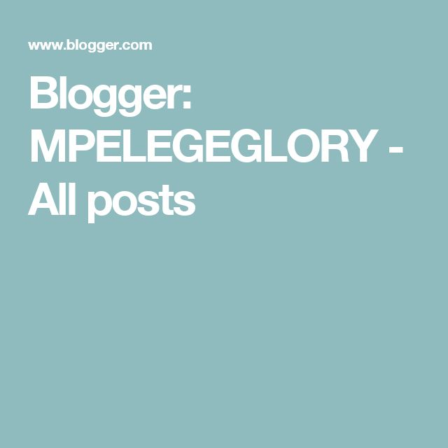 Blogger: MPELEGEGLORY - All posts