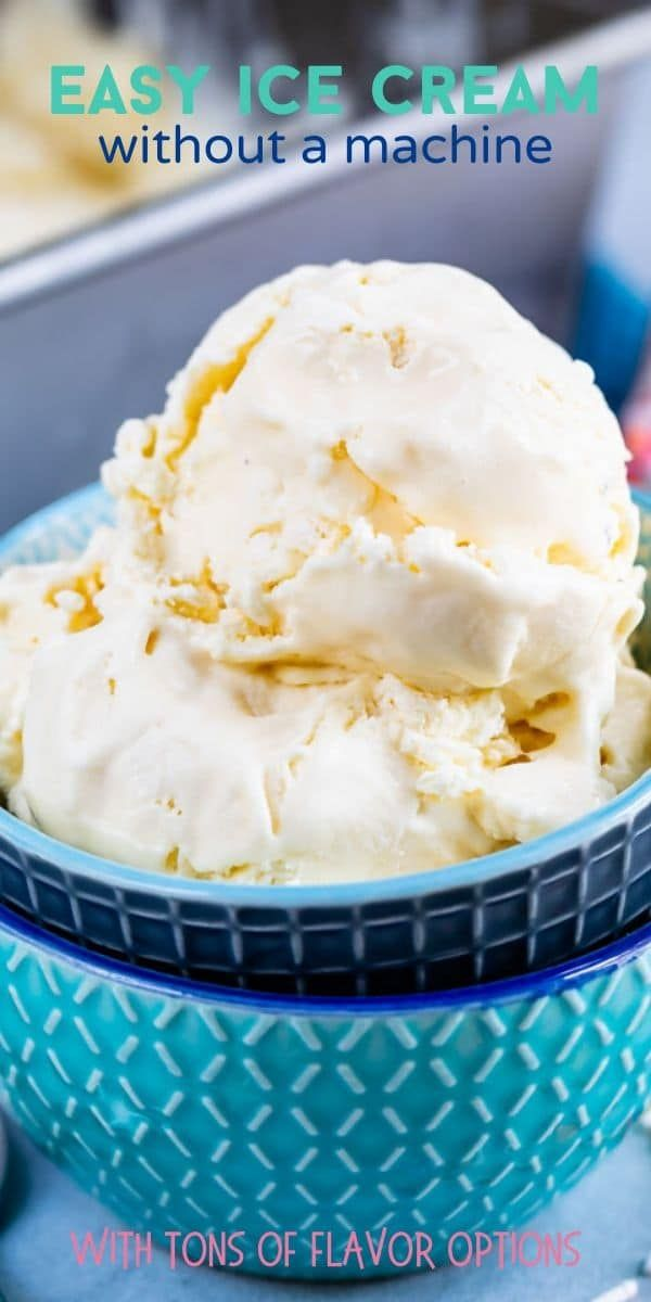Easy Ice Cream Is A 3 Ingredient Recipe Made With No Machine This No Churn Ice Cream Recipe With Sweetened Cond In 2020 No Churn Ice Cream Ice Cream Recipes Ice Cream