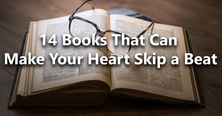 These books are full of feelings, emotions and plot twists that will get you hooked and may make your heart skip a beat, choose ...