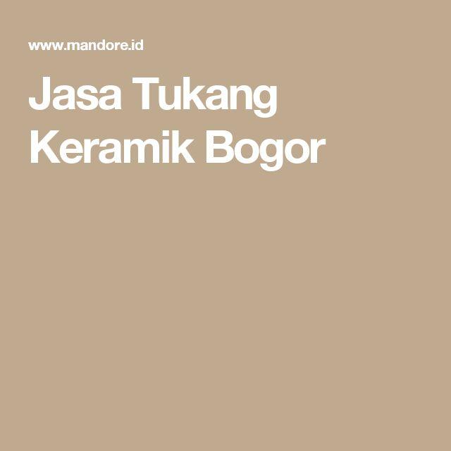 Jasa Tukang Keramik Bogor