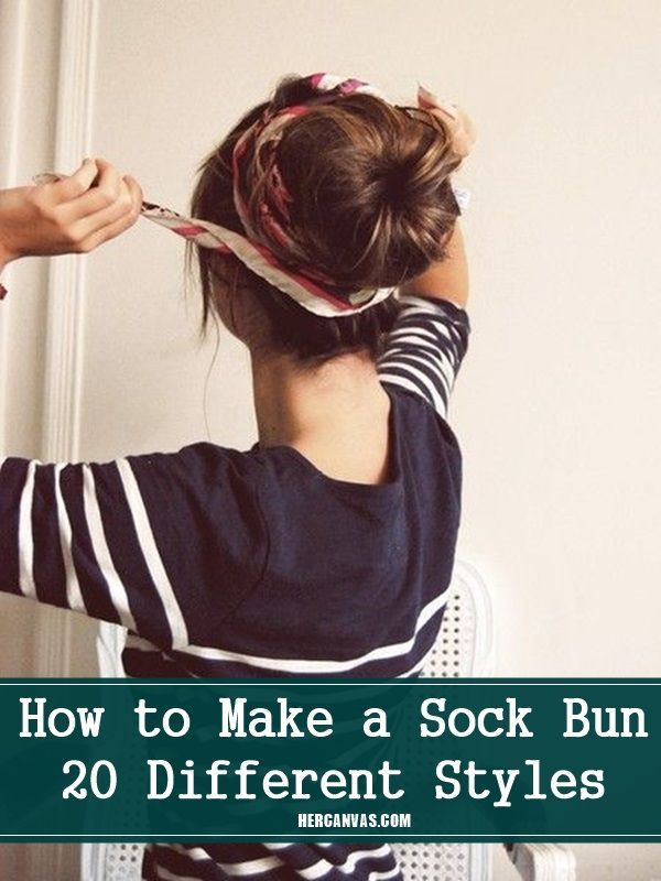 How to Make a Sock Bun: 20 Different Styles | Buns, Style ...