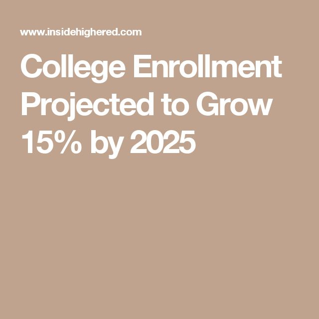 90 best edtech agogy images on pinterest educational technology college enrollment projected to grow 15 by 2025 fandeluxe Images