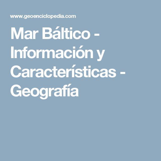 Mar Báltico - Información y Características - Geografía