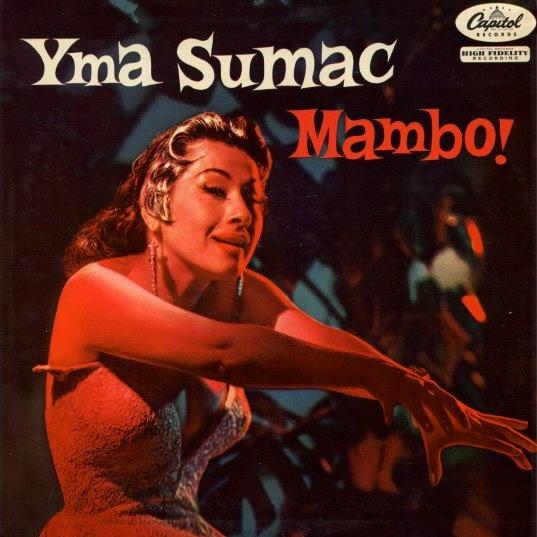 Yma Sumac.