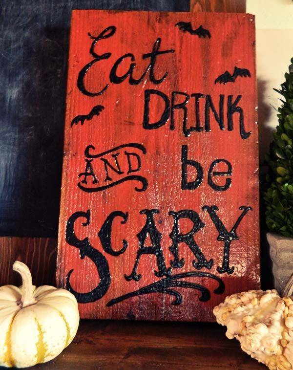 Halloween Decorations. Halloween Sign: Eat, Drink & Be Scary
