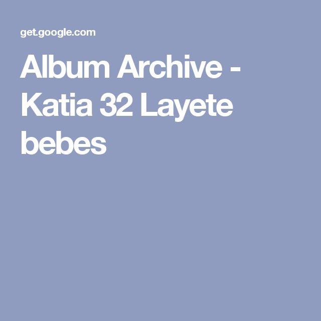 Album Archive - Katia 32 Layete bebes