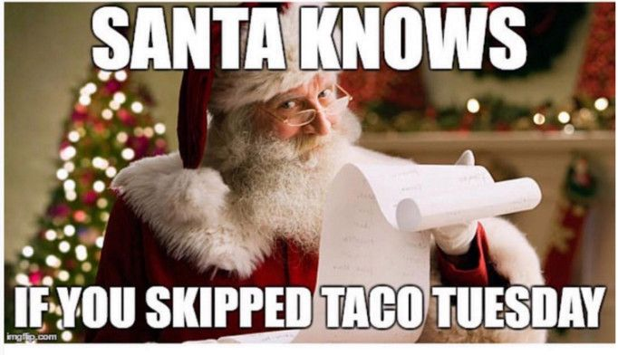 16 Taco Memes That Will Make You Glad It S Taco Tuesday Taco Tuesday Meme Taco Tuesdays Funny Taco Humor