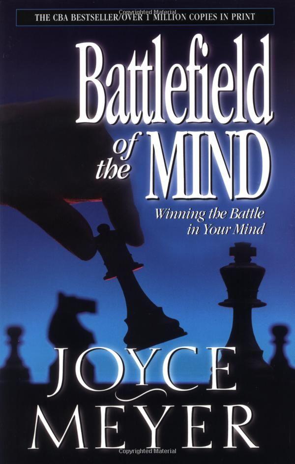 Amazon.com: Battlefield of the Mind: Winning the Battle in Your Mind (9780446691093): Joyce Meyer: Books