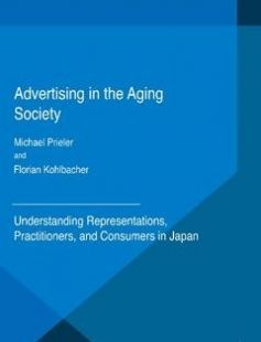 Advertising in the Aging Society free download by Michael Prieler Florian Kohlbacher (auth.) ISBN: 9781349592913 with BooksBob. Fast and free eBooks download.  The post Advertising in the Aging Society Free Download appeared first on Booksbob.com.