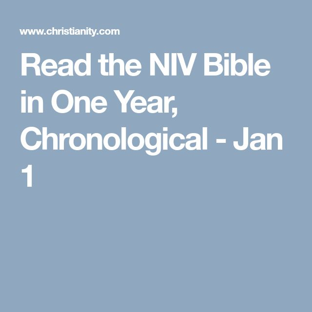 Read the NIV Bible in One Year, Chronological - Jan 1