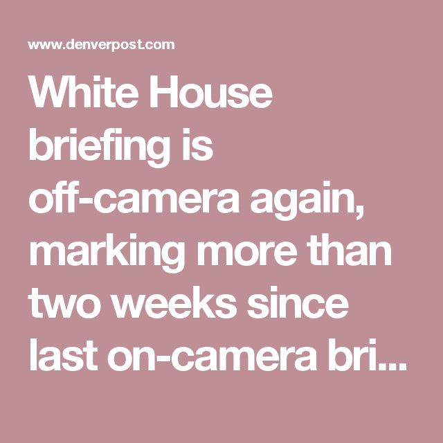 White House briefing is off-camera again, marking more than two weeks since last on-camera brief – So afraid of the truth, they dare not say it out loud