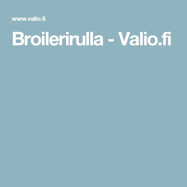 Broilerirulla - Valio.fi