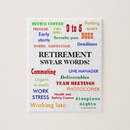 Retirement Swear Words! Funny Retirement Joke Jigsaw Puzzle - quote pun meme quotes diy custom
