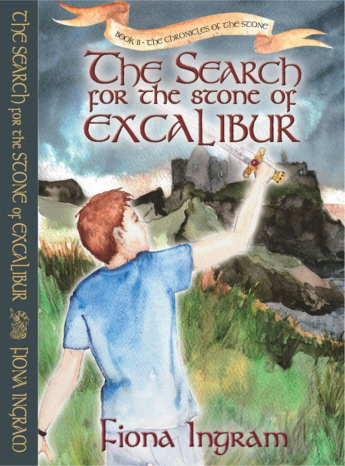 Mythical Books: The Search for the Stone of Excalibur (The Chronicles of the Stone #2) by Fiona Ingram