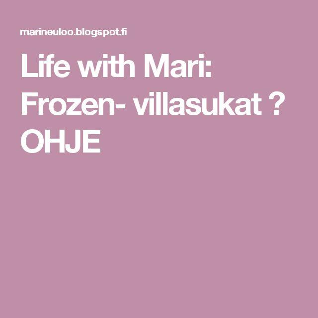 Life with Mari: Frozen- villasukat ♥ OHJE