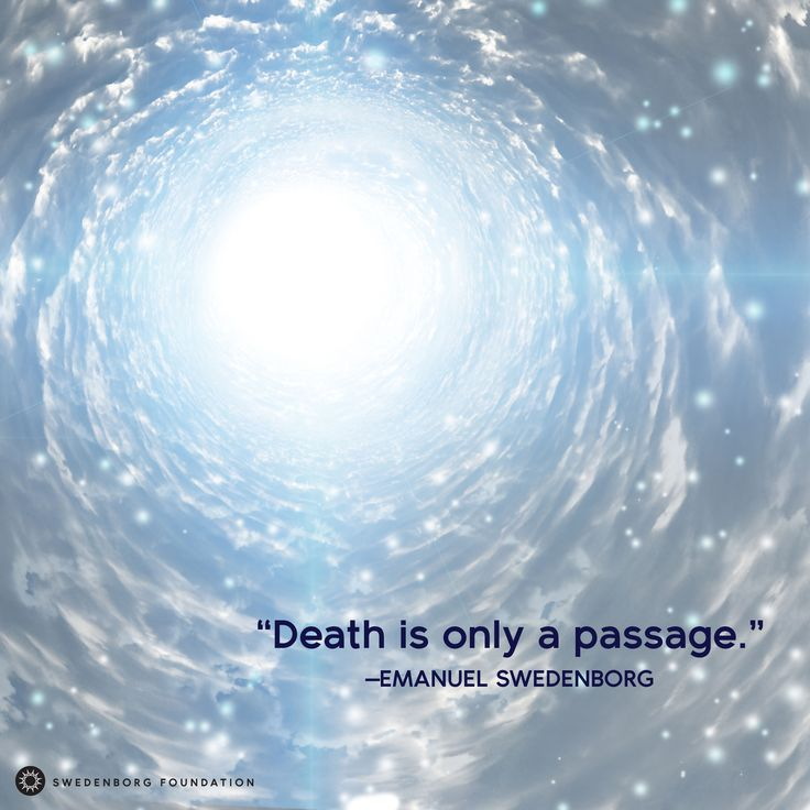 """""""Death is only a passage."""" —Emanuel Swedenborg, Heaven and Hell §493  To learn more about this idea, check out our Swedenborg and Life episode, """"The World of Spirits"""" here: https://www.youtube.com/watch?v=qoaPwhzDHWM"""