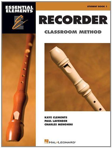 Essential Elements for Recorder Classroom Method - Student Book 1: Book Only