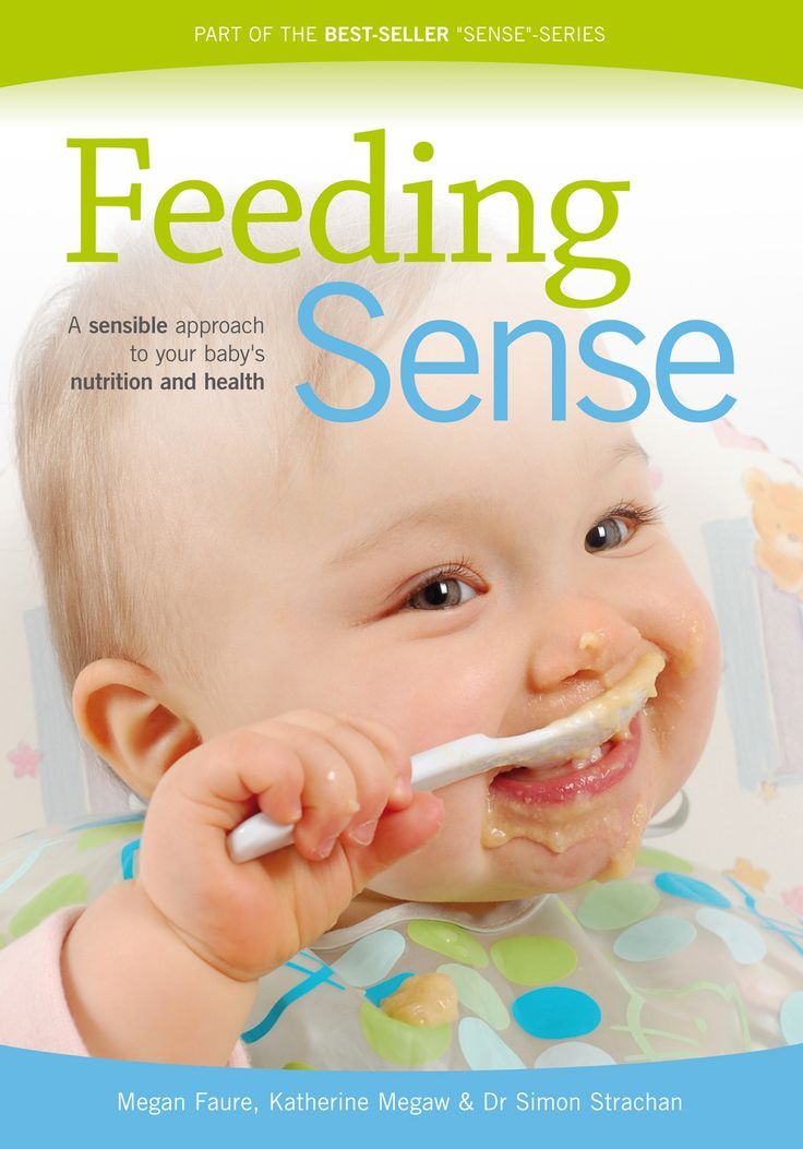 Feeding Sense: looks at your baby's sensory and emotional relationships with food and the developmental journey you embark on when feeding your baby.