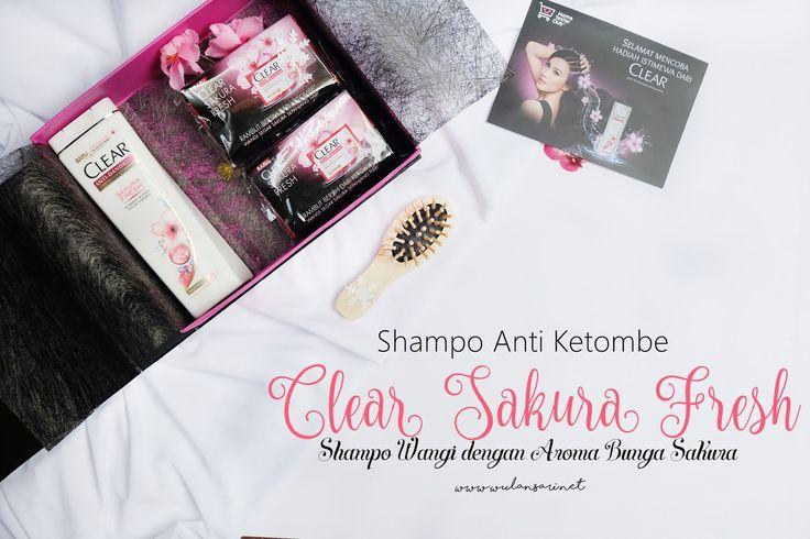 Unboxing Shampo Anti Ketombe Clear Sakura Fresh: Shampo Wangi dengan Aroma Bunga Sakura