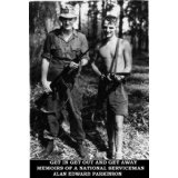 Get In Get Out and Get Away - Memoirs of a National Serviceman (Kindle Edition)By Alan E Parkinson