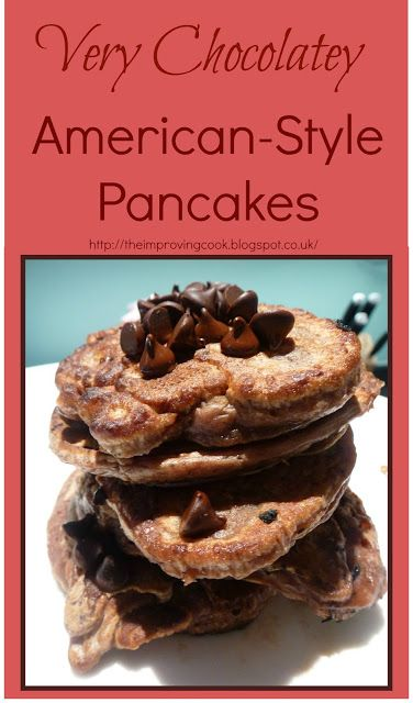 The Improving Cook: Very Chocolatey American Style Pancakes. Recipe for pancake day with lots of chocolate!