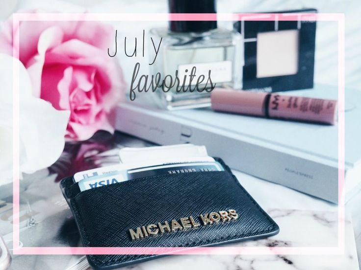 July favorites.