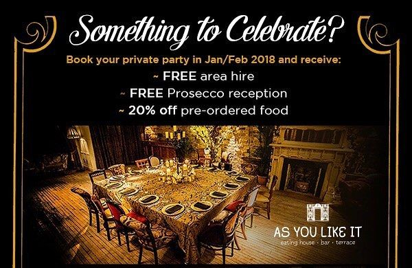 Something to Celebrate? Celebrate it with us!  Complimentary bubbly  and many discounts and other offers for our private rooms this winter! We promise to make your celebration very special at As You Like It For any enquiries call 0191 281 2277