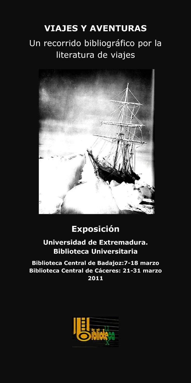 Exposición: Viajes y aventuras, un recorrido bibliográfico por la literatura de viajes. #exposiciones #carteles #libros #viajes