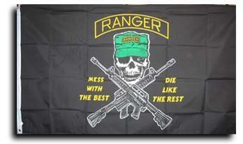 Army Rangers - Army Rangers Flag by Flagline. $13.00. 3' x 5' Polyester. Mess With The Best, Die Like The Rest