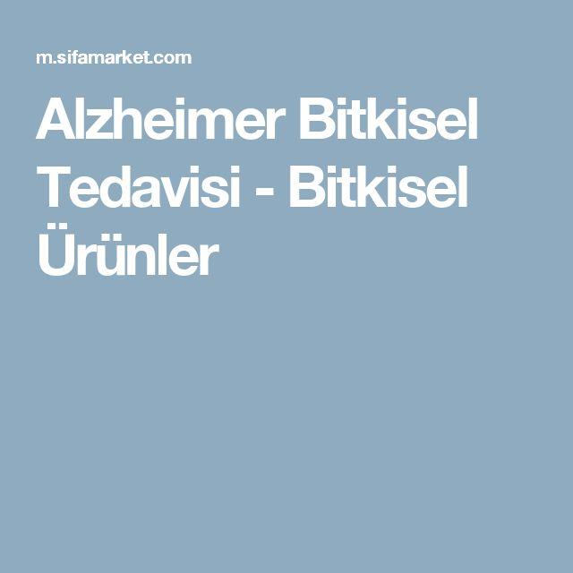 Alzheimer Bitkisel Tedavisi - Bitkisel Ürünler