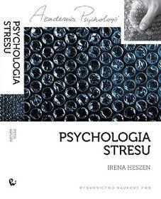Psychologia stresu - Heszen Irena